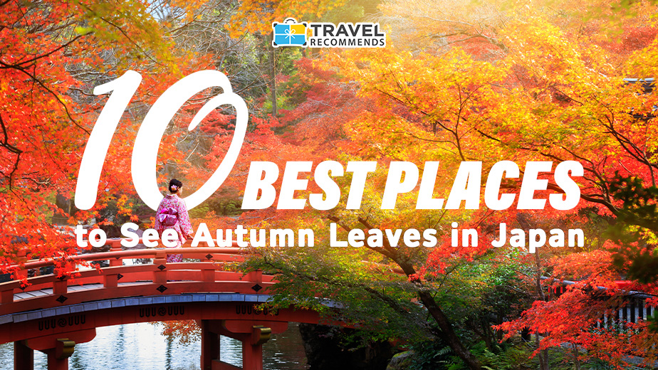 10 Best Places to See Autumn Leaves in Japan