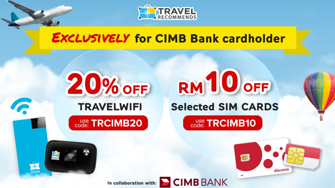 CIMB x Travel Recommends
