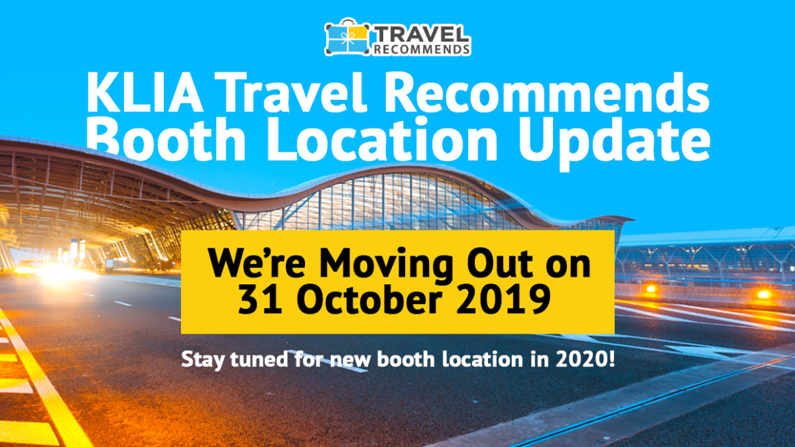 Travel Recommends is Moving Out from KLIA