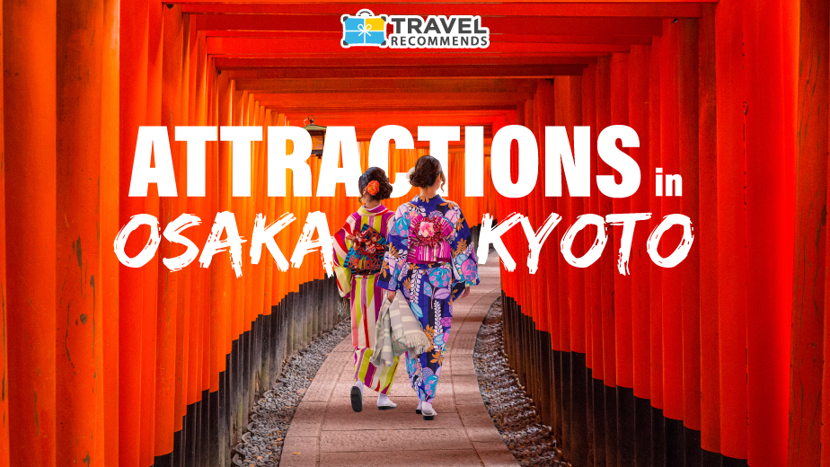 Top 5 Attractions in Osaka & Kyoto