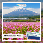 Japan Rail Pass Nationwide Travel Recommends