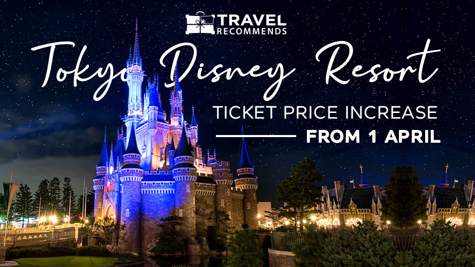 Tokyo Disney Resort Ticket Price Increase from 1 April 2020