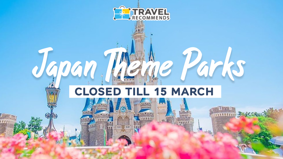 Japan theme parks closed till 15 March due to Coronavirus