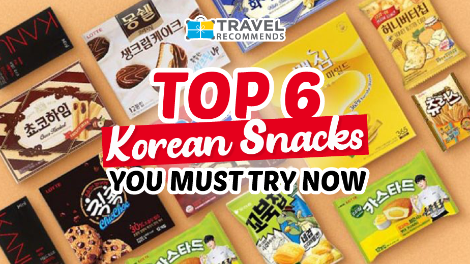 Top 6 Korean Snacks You Must Try Now!
