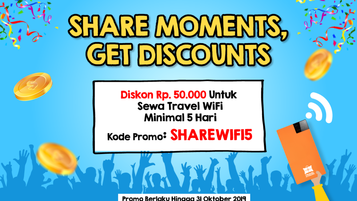 Share Moments, Travel WiFi Promo